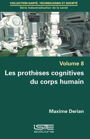 Couverture livre- Les protèses ccognitives du corps humain - Maxime Derian - ISTE